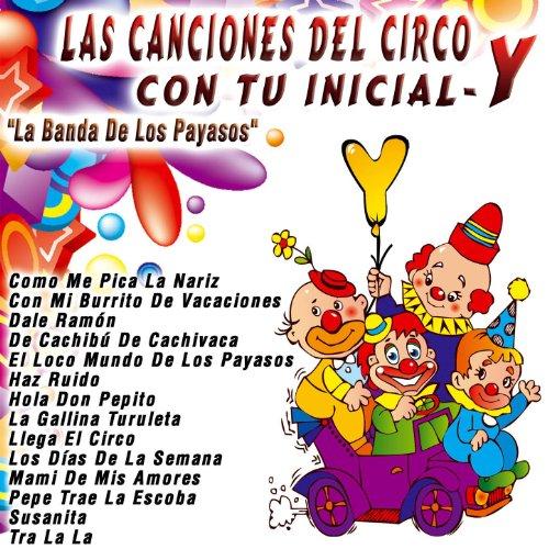 del Circo Con Tu Inicial: Y: La Banda De Los Payasos: MP3 Downloads