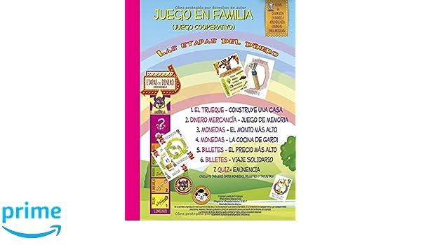 LAS ETAPAS DEL DINERO - JUEGO EN FAMILIA (JUEGOS FINANZAS PARA ARDILLAS) (Spanish Edition): Sr. Pablo Antonio Blázquez Canal, Srt Gabriela Lyssette Del Cid ...