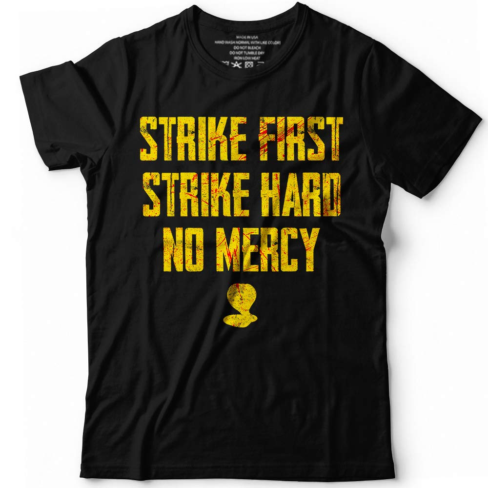 Strike First Strike Hard No Mercy Karate Team Customized T Shirt Ho