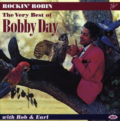Rockin Robin: The Best of Bobby Day