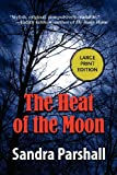 The Heat of the Moon, Sandra Parshall, 1590582578