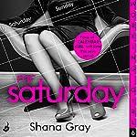 Working Girl: Mr Saturday   Shana Gray