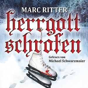 Herrgottschrofen Audiobook