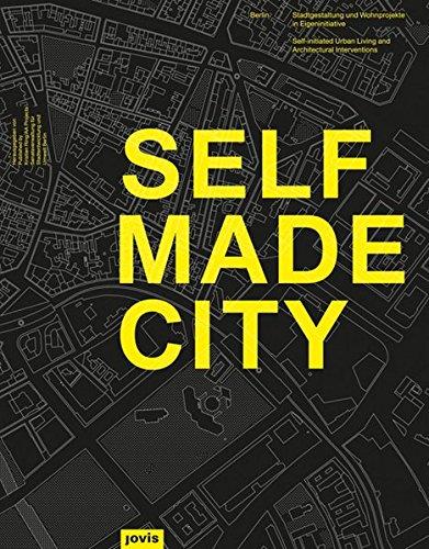 Selfmade City Berlin: Stadtgestaltung und Wohnprojekte in eigeninitiative (Englisch) Taschenbuch – 4. Februar 2013 Kristien Ring AA PROJECTS Jovis Berlin 3868591672