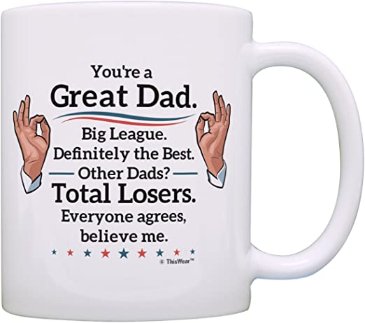 Amazon Com Best Dad Gifts Great Dad Big League Definitely Mug Fathers Day Mug Humorous Birthday Gifts For Dad Son Gifts Father Daughter Gifts Funny Gifts For Dad Coffee Mug Tea Cup White