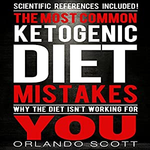 The Most Common Ketogenic Diet Mistakes Audiobook