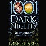 Stripped Down | Lorelei James