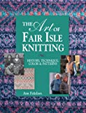 Front cover for the book The Art of Fair Isle Knitting: History, Technique, Color & Patterns by Ann Feitelson