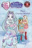 ever after high meet crystal winter passport to reading level 2