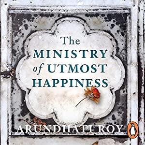 The Ministry of Utmost Happiness Audiobook