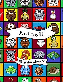 Animali Libro Da Colorare Per Bambini Libro Di Attivita Per