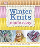 Winter Knits Made Easy, Jane Bull, 1465424660