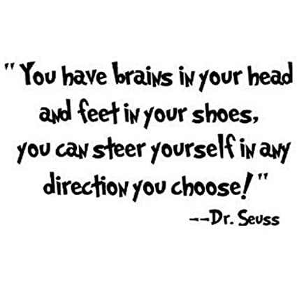 amazon com nykkola dr seuss you have brains in your head wall art