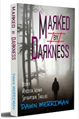 MARKED by DARKNESS: Gripping, psychological serial killer adventure thriller (Maddison, Indiana Supernatural Thriller Book 1) Kindle Edition