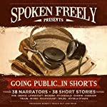 Going Public...in Shorts!: Complete Collection |  various authors