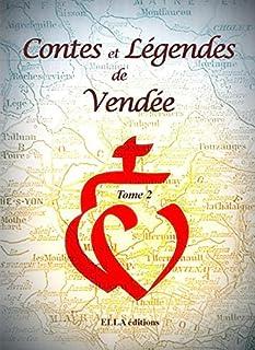 Contes et légendes de Vendée : [2], Collectif