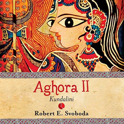 Aghora II: Kundalini by Audible Studios