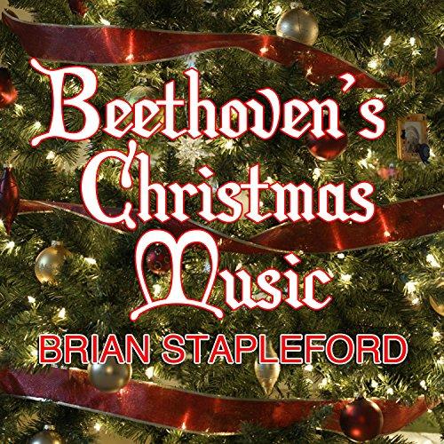 Beethoven's Christmas Music (Beethoven Music Christmas)