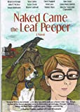 img - for Naked Came the Leaf Peeper - A Novel (With Multiple Authors' Autographs) book / textbook / text book