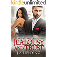 Jealousy and Trust (A Billionaire BWWM Romance HAH Book 2)