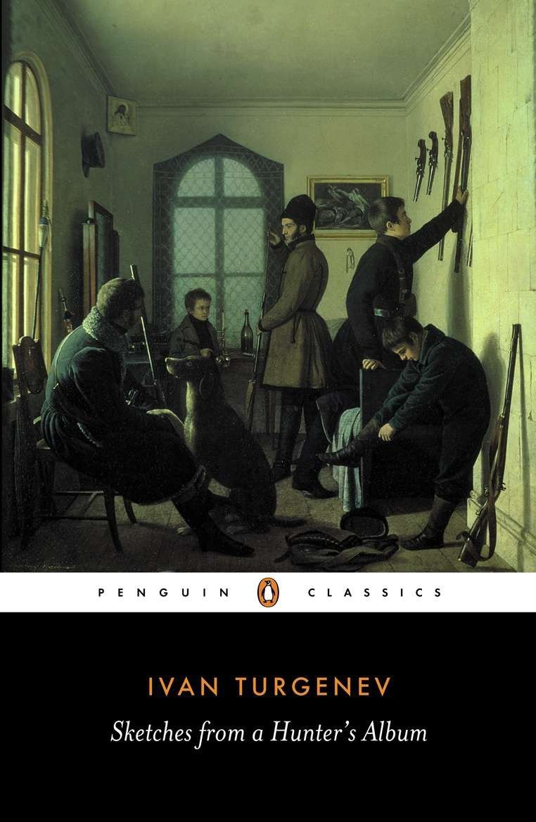 Sketches from a Hunter's Album: The Complete Edition (Penguin Classics) Paperback – December 10, 1990 Ivan Turgenev Richard Freeborn 0140445226 Short Stories (Single Author)