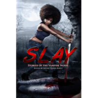 SLAY: Stories of the Vampire Noire book cover