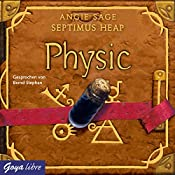 Physic (Septimus Heap 3) | Angie Sage