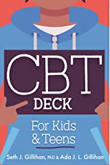 CBT Deck for Kids and Teens: 58 Practices to Quiet Anxiety, Overcome Negative Thinking and Find Peace Cards