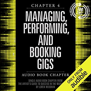 The Artist's Guide to Success in the Music Business (2nd edition), Chapter 4 Hörbuch