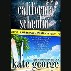 California Schemin'
