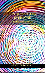 Fun Quizzes For Everyone: Halloween Edition (Your Personality Unmasked Book 3) (English Edition)