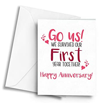 go us we survived our first year together anniversary white a5