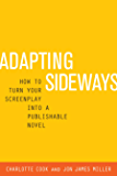 Adapting Sideways: How to Turn Your Screenplay into a Publishable Novel