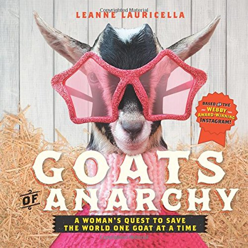 Ideas For Book Week Costumes (Goats of Anarchy: One Woman's Quest to Save the World One Goat At A Time)