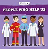 People who help us (A Focus On...)