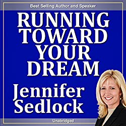 Running Toward Your Dream