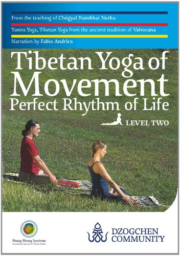 Tibetan Yoga of Movement: Perfect Rhythm of Life - LEVEL TWO