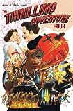 The Thrilling Adventure Hour, Ben Acker, Ben Blacker, 1936393964