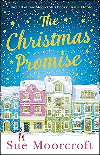 The Christmas Promise Book.The Christmas Promise Amazon Co Uk Sue Moorcroft