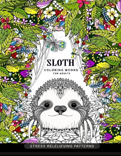Sloth coloring book for adults: (Animal Coloring Books for Adults) -