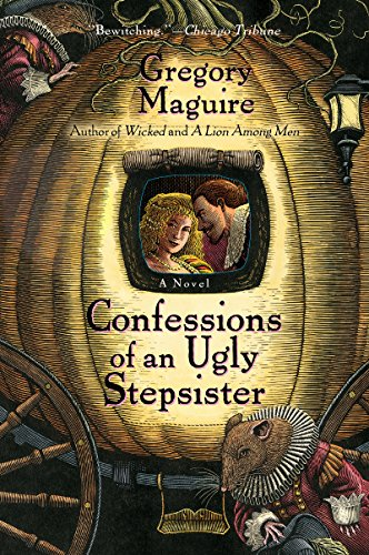 - Confessions Of An Ugly Stepsister: A Novel