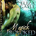 Magick Provoked: Pentacles of Magick | Eliza Gayle