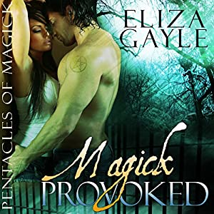 Magick Provoked Audiobook