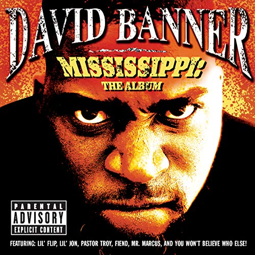 - Mississippi: The Album [Explicit]