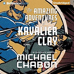 The Amazing Adventures of Kavalier & Clay Hörbuch