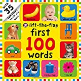 First 100 Words Lift-the-Flap: Over 35 Fun Flaps to Lift and Learn