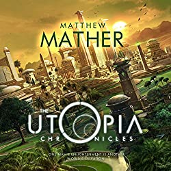 The Utopia Chronicles