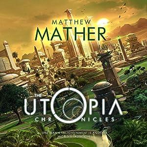 The Utopia Chronicles Audiobook