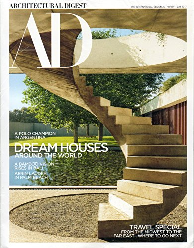 AD Architectural Digest 2017 Magazine in the Original Unopened Wrapper TRAVEL SPECIAL FROM THE MIDWEST TO THE FAR EAST Laura Dern's Modern Forest Retreat DREAM HOUSES AROUND THE WORLD