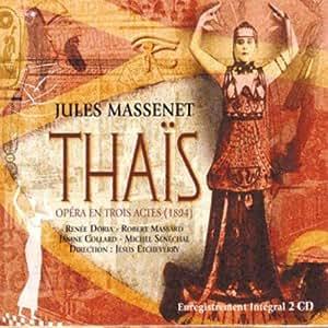 Jules Massenet Jesus Etcheverry Renee Doria Robert